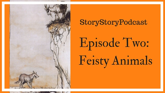 Episode Two Feisty Animals